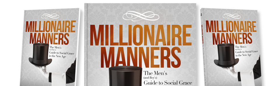 Purchase Millionaire Manners Today!